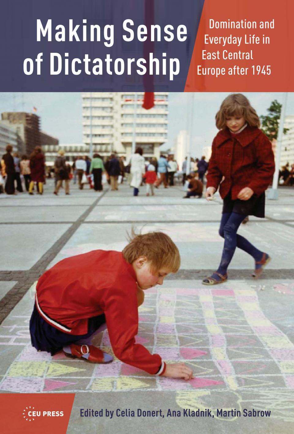 Making Sense of Dictatorship book cover