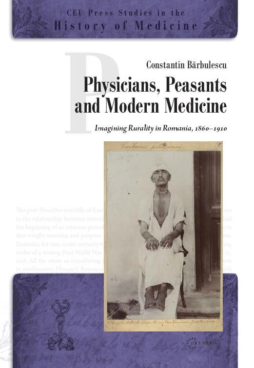 Physicians, Peasants and Modern Medicine | CEUPress